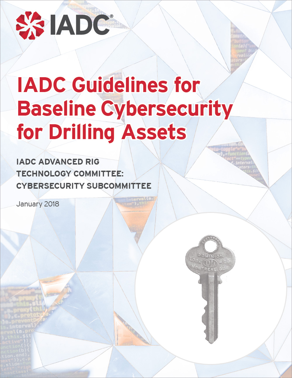 IADC Guidelines for Baseline Cybersecurity for Drilling Assets